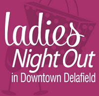 Delafield Chamber of Commerce - Ladies Night Out